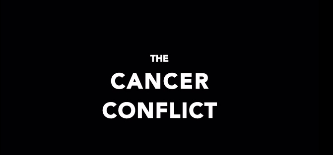 The Cancer Conflict