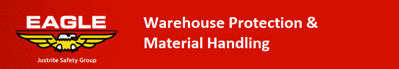 Eagle warehouse protection and material handling